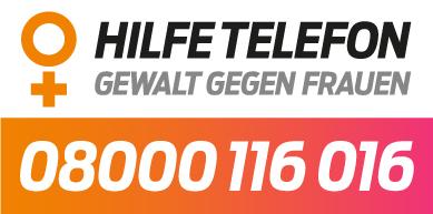 Hilfetelefon Gewalt gegen Frauen - 08000 116 016